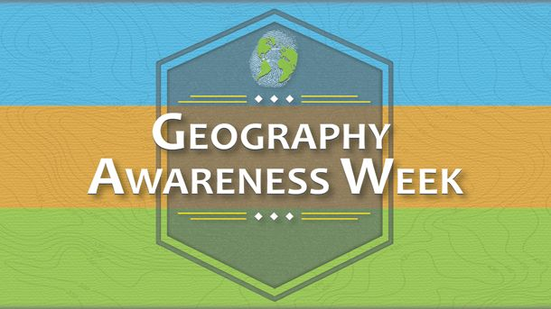 Geography Aweareness Week